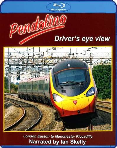Pendolino: London Euston to Manchester Piccadilly.. Blu-ray