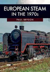 European Steam in the 1970s Book