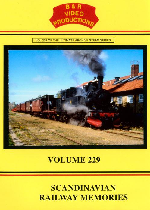 Scandinavian Railway Memories - Volume 229