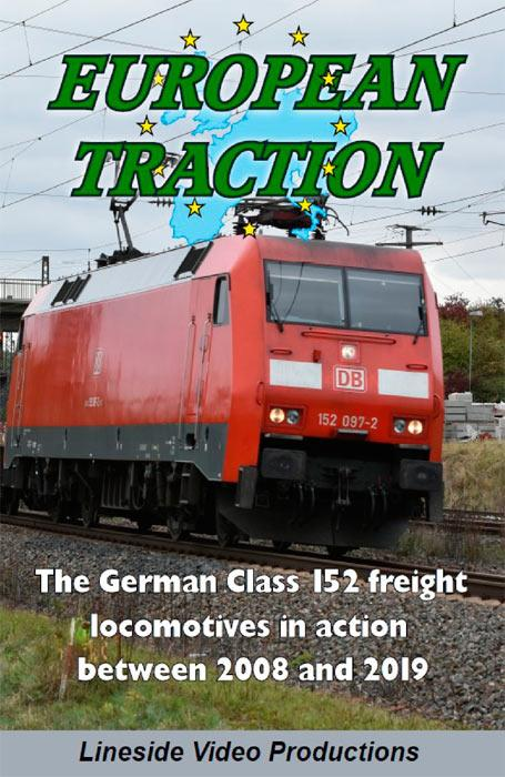European Traction: The German Class 152 Freight Locomotives