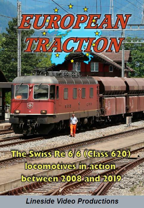 European Traction: The Swiss Re 6/6 Class 620 Locomotives