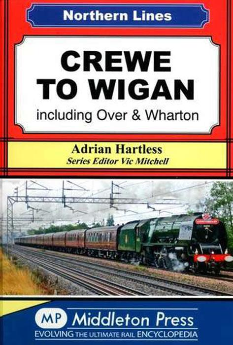 Northern Lines: Crewe to Wigan