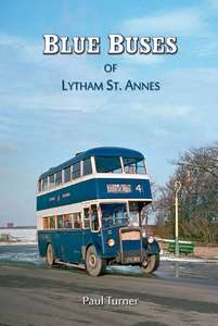 Blue Buses of Lytham by Paul Turner