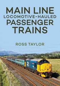 Main Line - Locomotive-Hauled Passenger Trains - Book