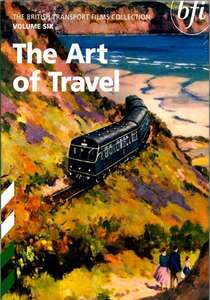 British Transport Films 6 - The Art Of Travel