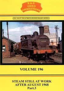 Steam Still at Work after August 1968 - Volume 196