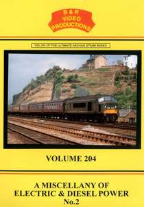 A Miscellany of Electric and Diesel Power No.2 - Volume 204