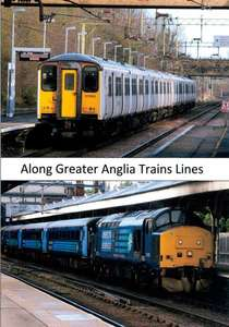 Along Greater Anglia Trains Lines