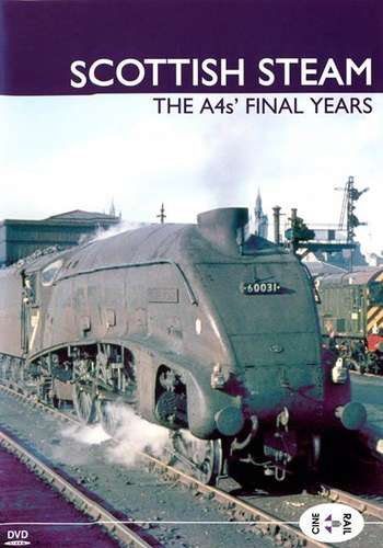 Archive Series Volume 14 - Scottish Steam - The A4s Final Years