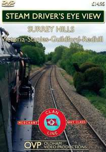 Steam Drivers Eye View - Surrey Hills with Clan Line