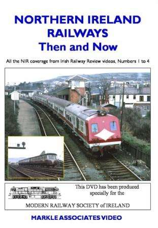 Northern Ireland Railways - Then and Now - Volume 1