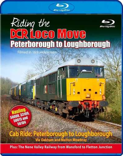 Riding the DCR Loco Move - Part One - Peterborough to Loughborough - Blu-ray
