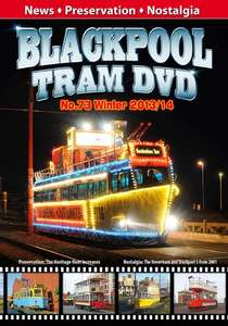 Blackpool Tram DVD 73 - Winter 2013-2014