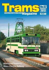 TRAMS Magazine 62 - Autumn 2013