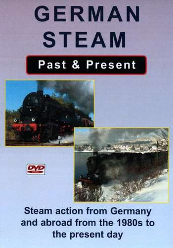 German Steam Past and Present
