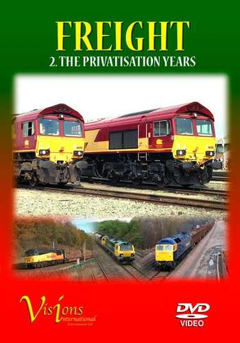 Freight 2 - The Privatisation Years