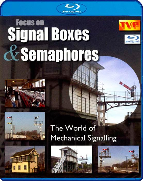 Focus on Signal Boxes and Semaphores -The World of Mechanical Signalling. Blu-ray
