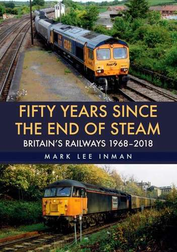 Fifty Years Since the End of Steam - Book