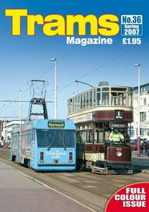 TRAMS Magazine 36 - Spring 2007