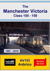The Manchester Victoria Class 150 - 158 - 1987 - 2016