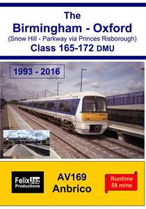 The Birmingham - Oxford Class 165-172 DMU 1993 - 2016