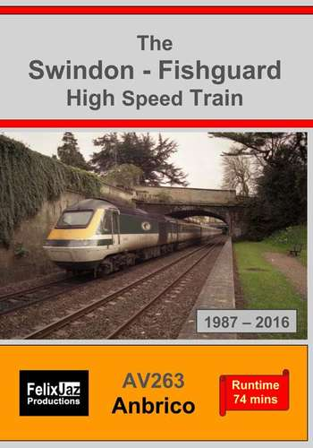 The Swindon - Fishguard High Speed Train 1987-2016