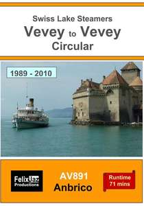 Swiss Lake Steamers - Vevey to Vevey Circular -1989-2010