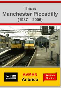 This is Manchester Piccadilly - 1987 - 2006