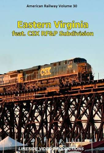 American Railway Volume 30: Eastern Virginia