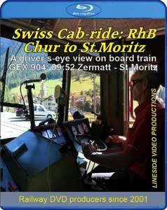 Swiss Cab-ride: RhB Chur to St.Moritz. Blu-ray