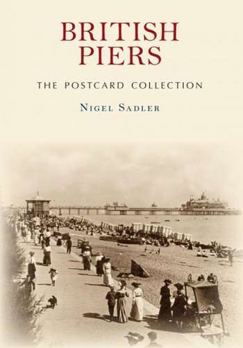British Piers - The Postcard Collection - Book