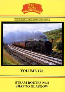 Steam Routes 4 Shap to Glasgow - Volume 176