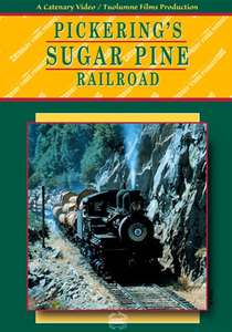 Pickerings Sugar Pine Railroad