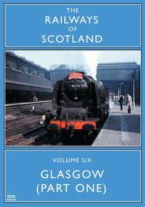 The Railways Of Scotland Volume Six - Glasgow Part One