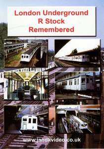 London Underground R Stock Remembered