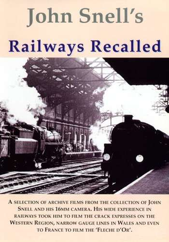 John Snells Railways Recalled