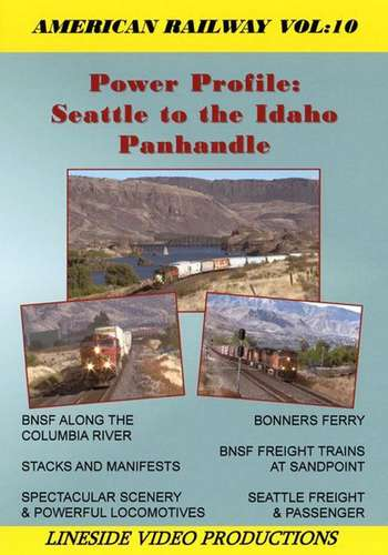 American Railway: Volume 10 - Seattle to the Idaho Panhandle