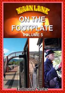 Mainline - On the Footplate - Volume 5