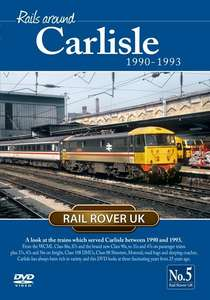 Rails Around Carlisle 1990-1993