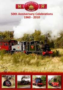 Middleton Railway 50th Anniversary Celebrations 1960 - 2010