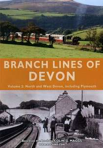 Branch Lines of Devon Volume 2: North and West Devon including Plymouth