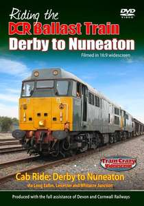 Riding the DCR Ballast Train Derby to Nuneaton
