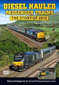 Diesel Hauled Passenger Trains - The Story of 2015