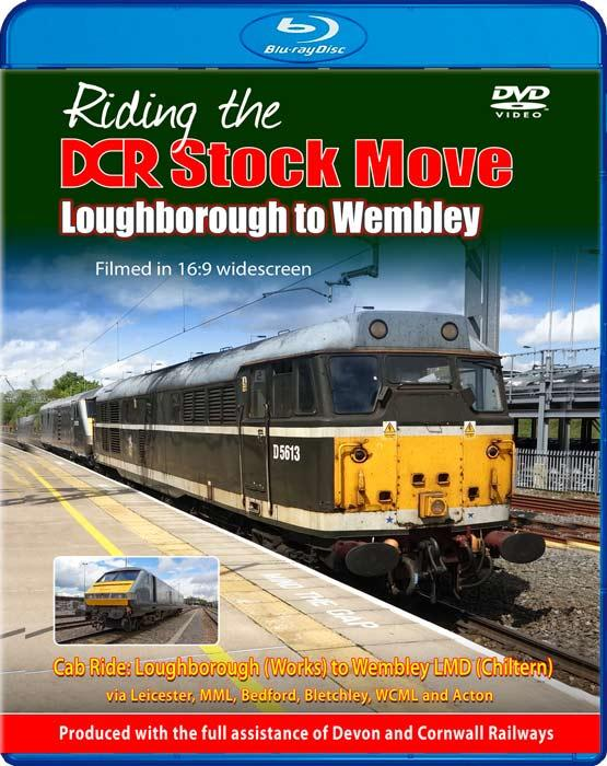 Riding the DCR Stock Move Loughborough to Wembley - Blu-ray