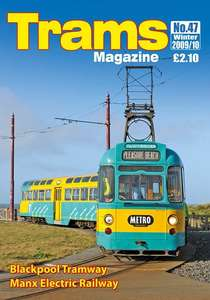 TRAMS Magazine 47 - Winter 2009/10
