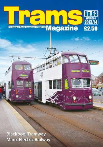 TRAMS Magazine 63 - Winter 2013/14