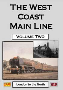 The West Coast Main Line Volume 2 - London to the North