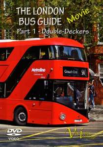 The London Bus Guide Movie - Part 1 - Double-Deckers
