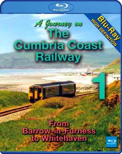 A Journey on the Cumbria Coast Railway 1 - Barrow to Whitehaven Blu-ray