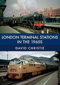 London Terminal Stations in the 1960s - Book